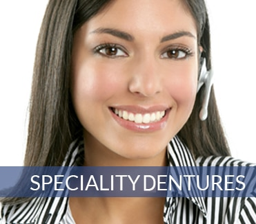 speciality dentures